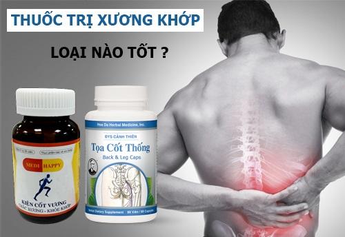 Thuốc trị xương khớp loại nào tốt và hiệu quả nhất hiện nay?
