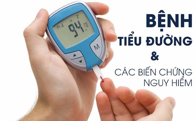 Bệnh tiểu đường và những biến chứng nguy hiểm